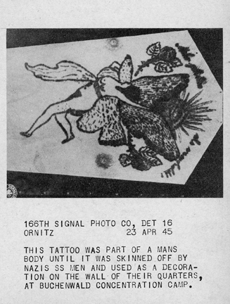April 23, 1945 - Tattoo that was part of a man's body. It was skinned off by Nazi SS men and used as a decoration on the wall of their quarters at Buchenwald concentration camp.