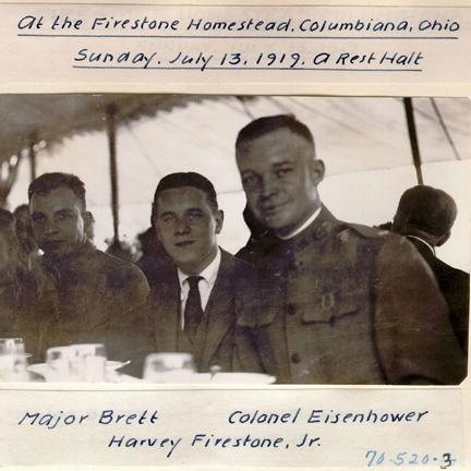 "1919 Transcontinental Motor Convoy. ""At the Firestone Homestead, Columbiana, Ohio / Sunday, July 13, 1919, A Rest Halt / Major Brett, Harvey Firestone, Jr., Colonel Eisenhower"""